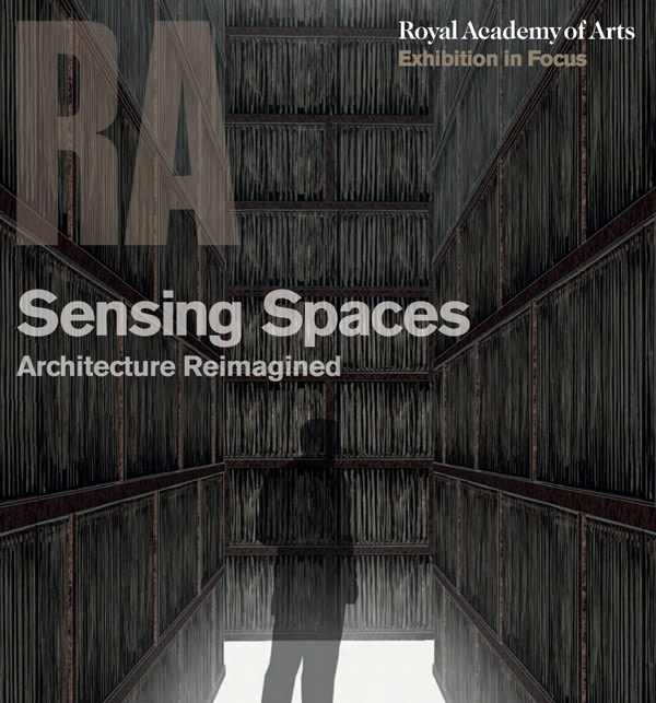 Sensing Architecture Exhibition: Royal Academy of Arts, London